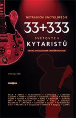 33+333 Světových kytaristů - netradiční encyklopedie - Václav Štefl