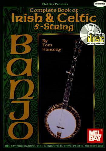 Complete Book of Irish & Celtic for 5-String Banjo + CD