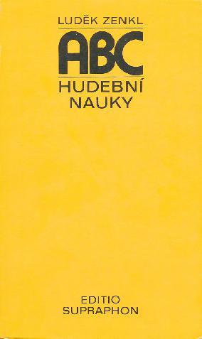 ABC hudební nauky - Luděk Zenkl (vydání 2007)