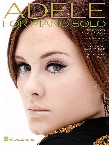 Adele for Piano Solo - 10 Great Songs