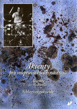 Akcenty pro soupravu bicích - Miloš Veselý + CD