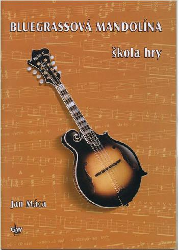 Bluegrasová mandolína - škola hry + CD