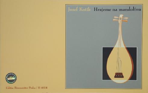 Hrajeme na mandolínu - Josef Kotík
