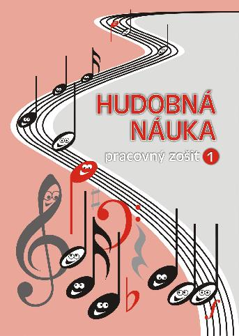 Hudobná náuka - pracovný zošit 1 - slovenská verze