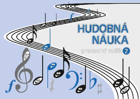 Hudobná náuka - pracovný zošit 2 - slovenská verze