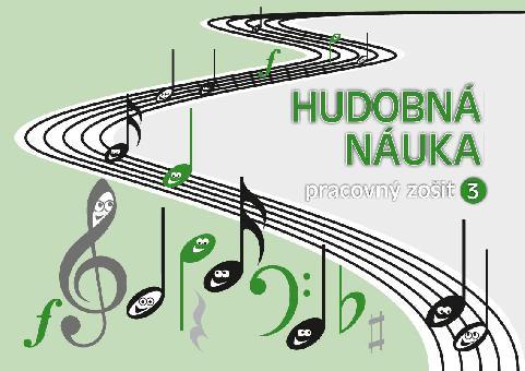 Hudobná náuka - pracovný zošit 3 - slovenská verze