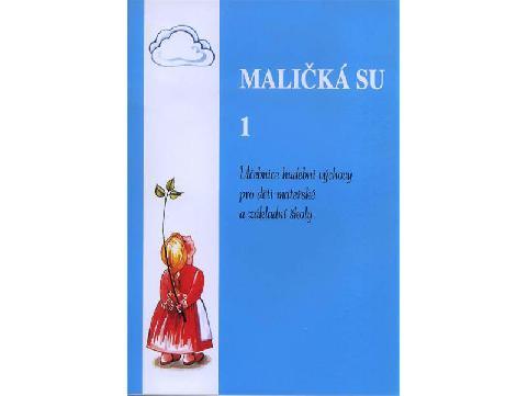 MALIČKÁ SU 1 - zpěvník pro děti mateřských a základních škol - zpěv/akordy