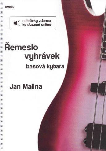 Řemeslo Vyhrávek - basová kytara - Jan Malina + Audio Online