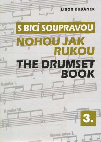 S bicí soupravou - Libor Kubánek - Nohou jak rukou