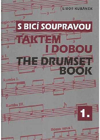 S bicí soupravou - Libor Kubánek - Taktem i dobou