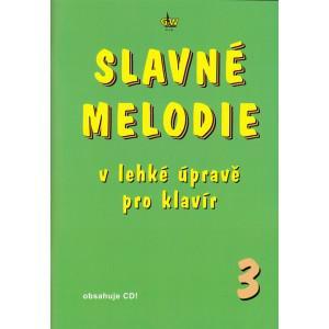 Slavné Melodie 3 v lehké úpravě pro klavír + CD