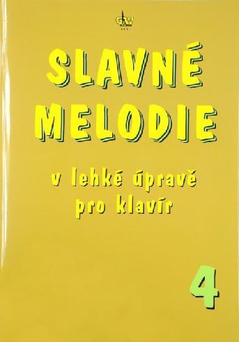 Slavné Melodie 4 v lehké úpravě pro klavír + CD