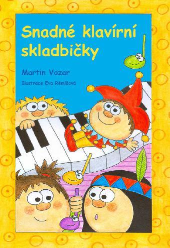 Snadné klavírní skladbičky - Martin Vozar