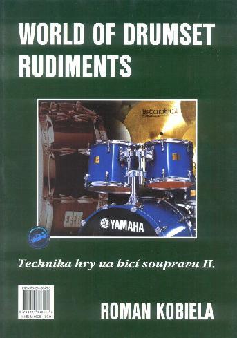 Technika hry na bicí soupravu 2 - Roman Kobiela