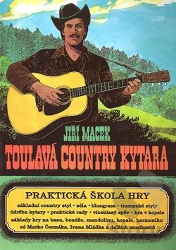 Toulavá Country Kytara - praktická škola hry