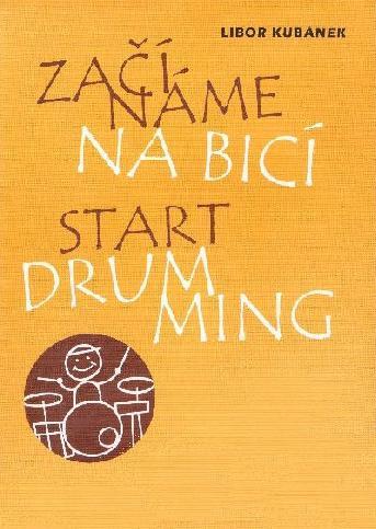 Začíname na bicí - Libor Kubánek