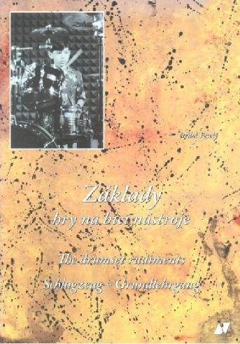 Základy hry na bicí nástroje - Miloš Veselý